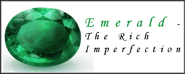 Emerald – The Rich Imperfection